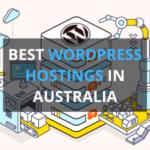 13 Best WordPress Hostings in Australia