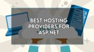 Read more about the article Best Asp.net Hosting Company in 2021