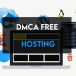 6 Best DMCA Free Hosting of 2021 【REVIEWED】
