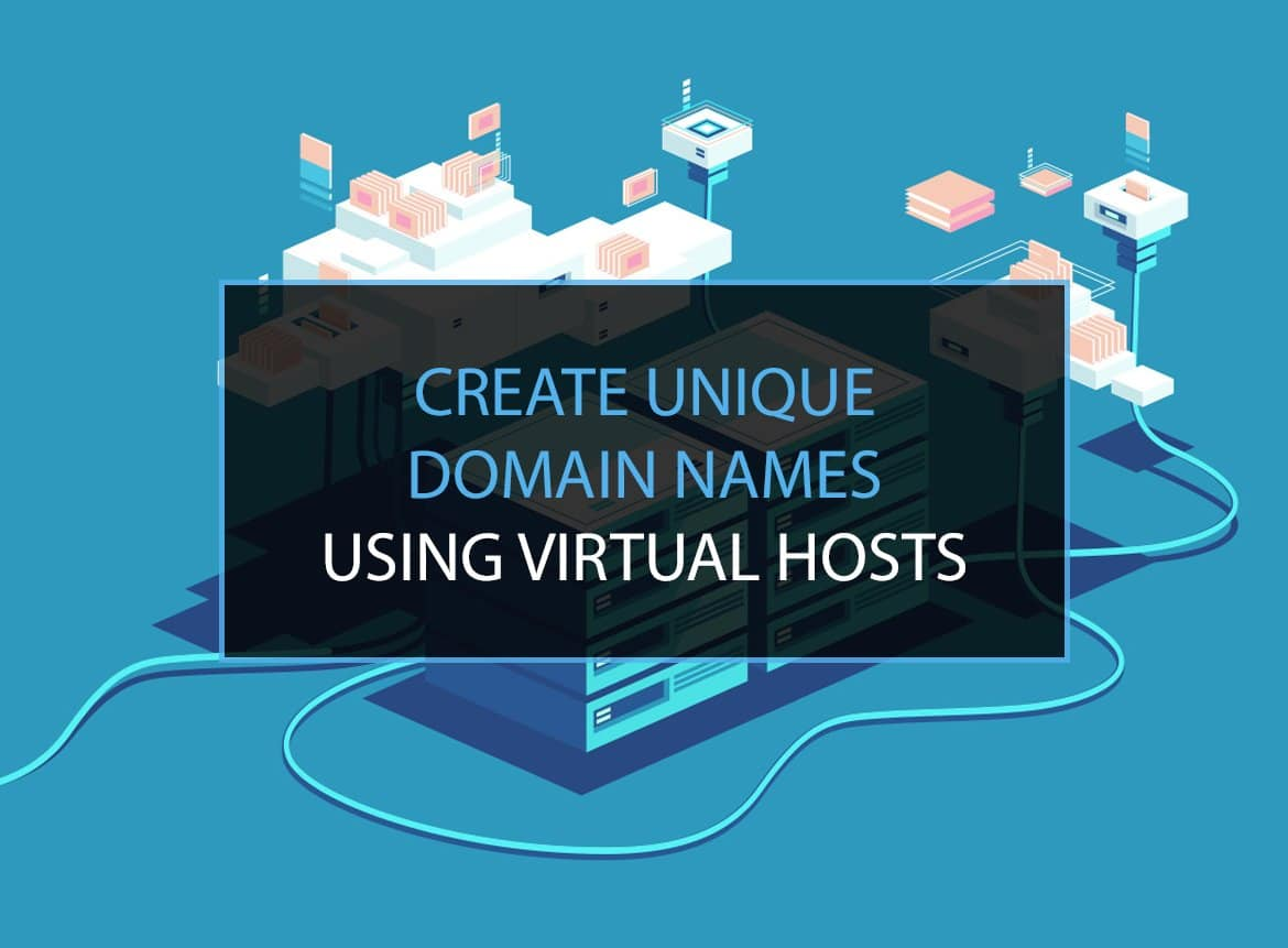 Read more about the article How to Choose a Domain Name Using Virtual Hosts