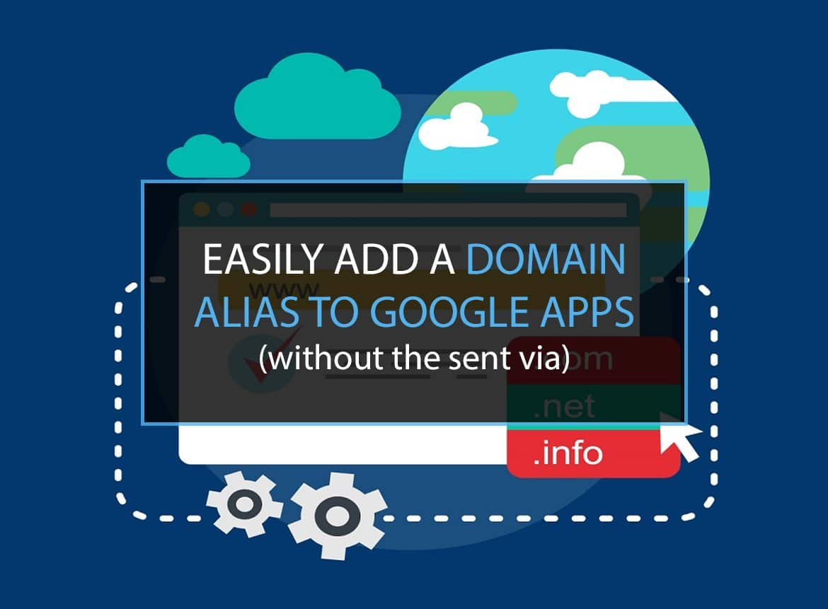 You are currently viewing Easily Add Domain Alias to Google (+G Suite)
