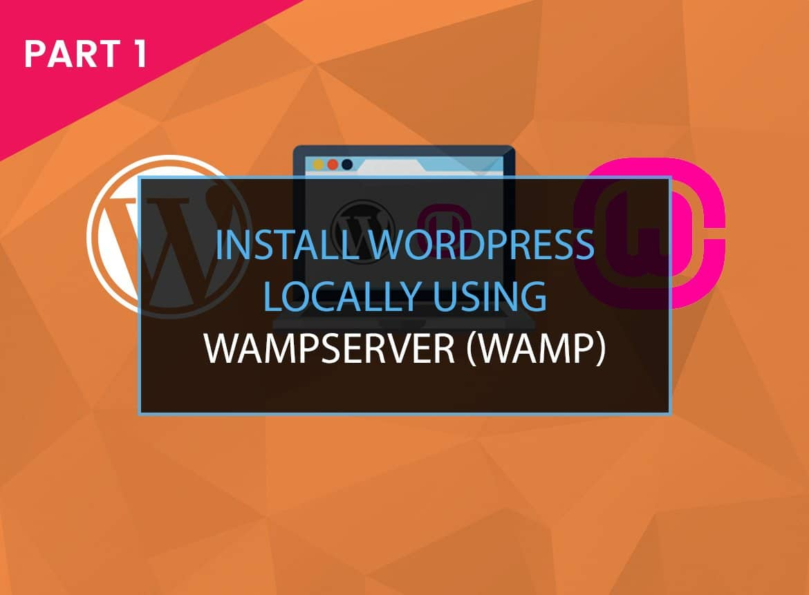 Read more about the article How to Install WordPress on Windows 10 Using WAMP (2021)