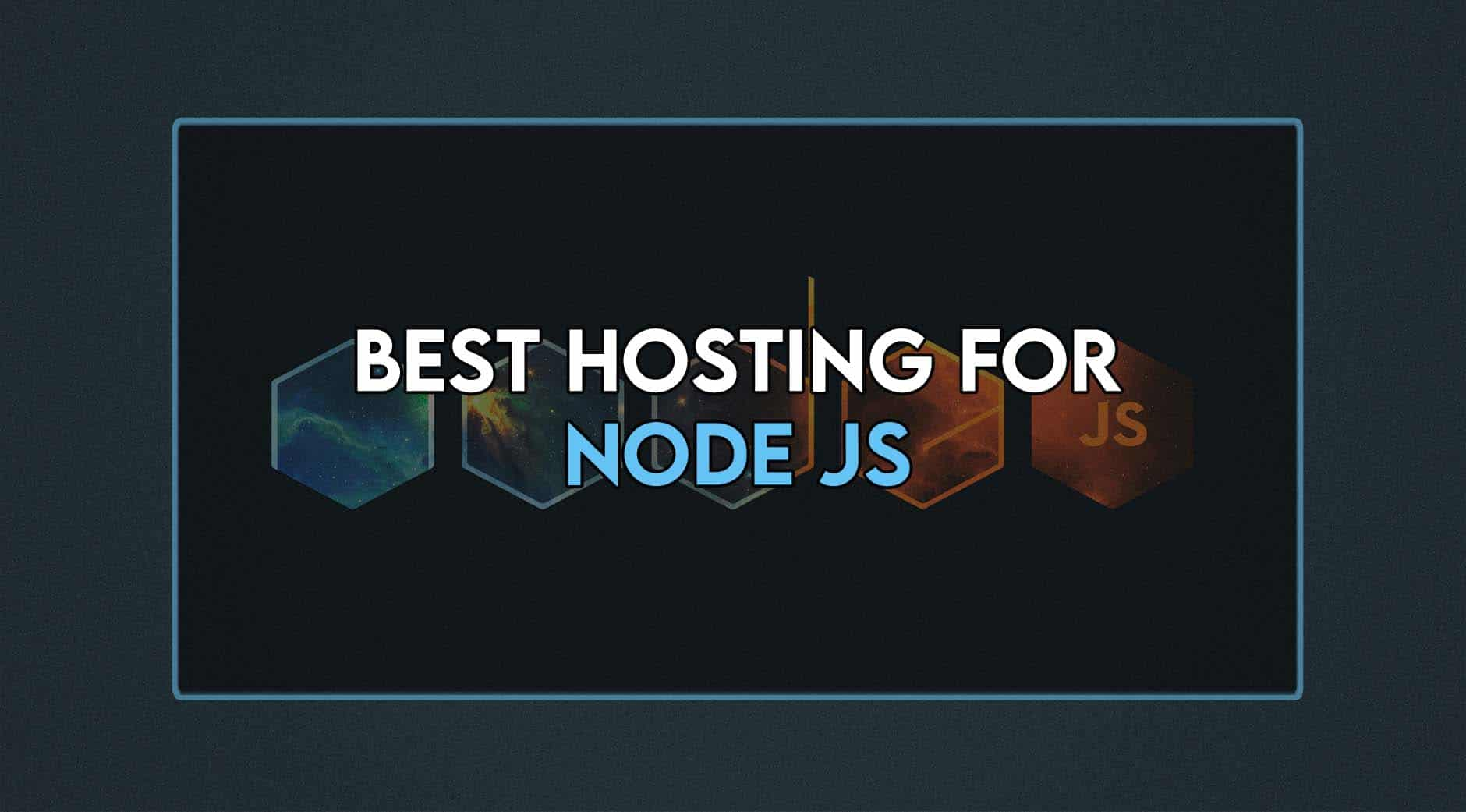 best hosting for node js